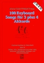100 keyboard Songs für 3 plus 4 Akkorde