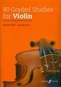 80 Graded Studies For Violin