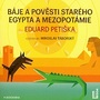 Báje a pověsti starého Egypta a Mezopotámie
