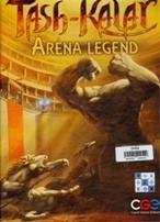 Tash-Kalar: Aréna legend