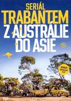 Trabantem z Austrálie do Asie