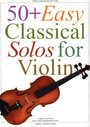 50 + easy classical solos for violin