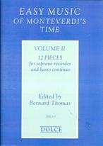 Easy music of Monteverdi's time